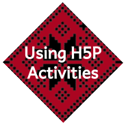 button - Using H5P Activities